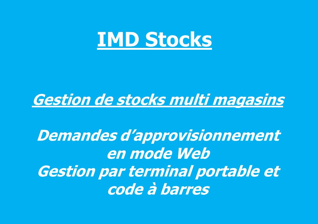 IMD Stocks Gestion de stocks multi magasins