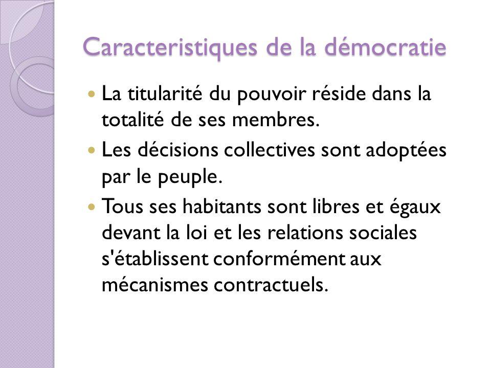 Caracteristiques de la démocratie