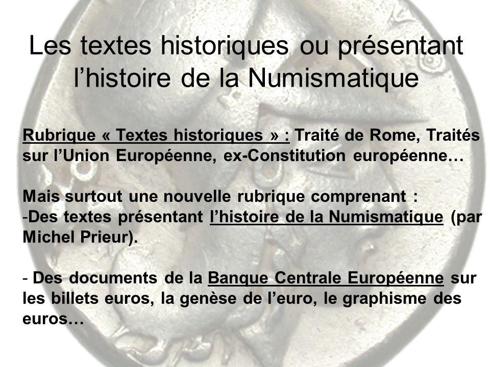 Les textes historiques ou présentant l'histoire de la Numismatique