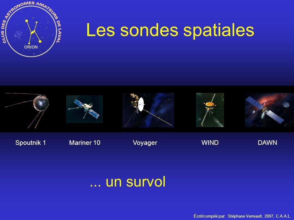 Les sondes spatiales ... un survol Spoutnik 1 Mariner 10 Voyager WIND