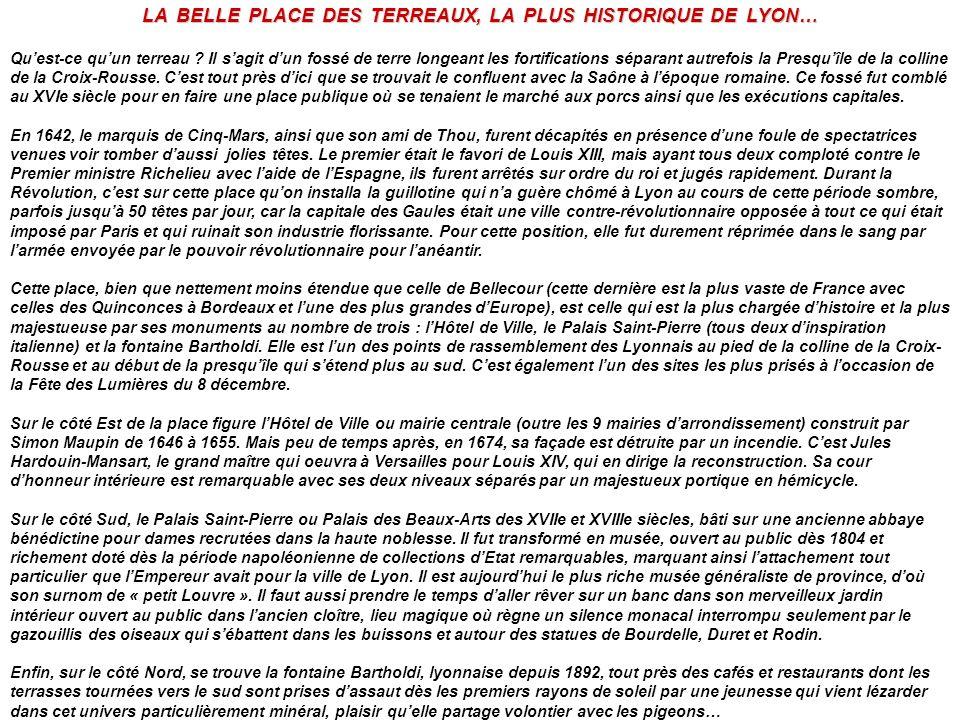 LA BELLE PLACE DES TERREAUX, LA PLUS HISTORIQUE DE LYON…