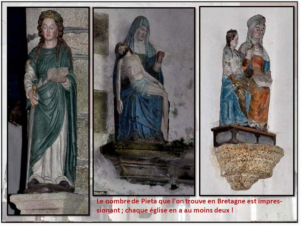 Le nombre de Pieta que l on trouve en Bretagne est impres-sionant ; chaque église en a au moins deux !