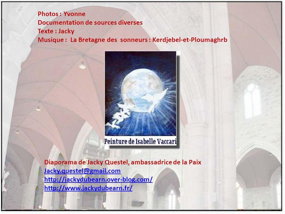 Photos : Yvonne Documentation de sources diverses. Texte : Jacky. Musique : La Bretagne des sonneurs : Kerdjebel-et-Ploumaghrb.