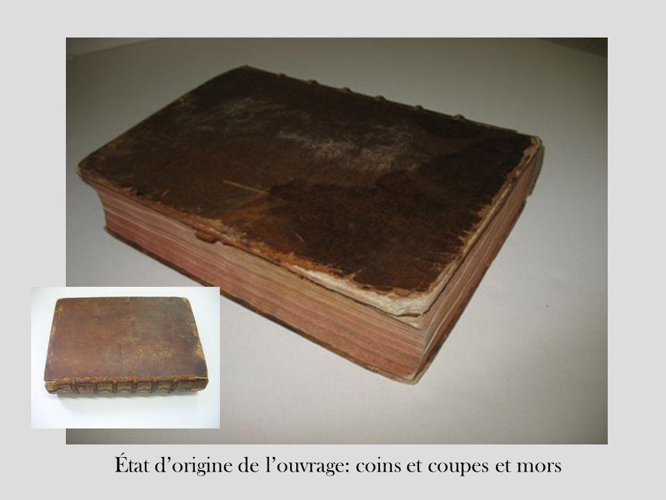 État d'origine de l'ouvrage: coins et coupes et mors