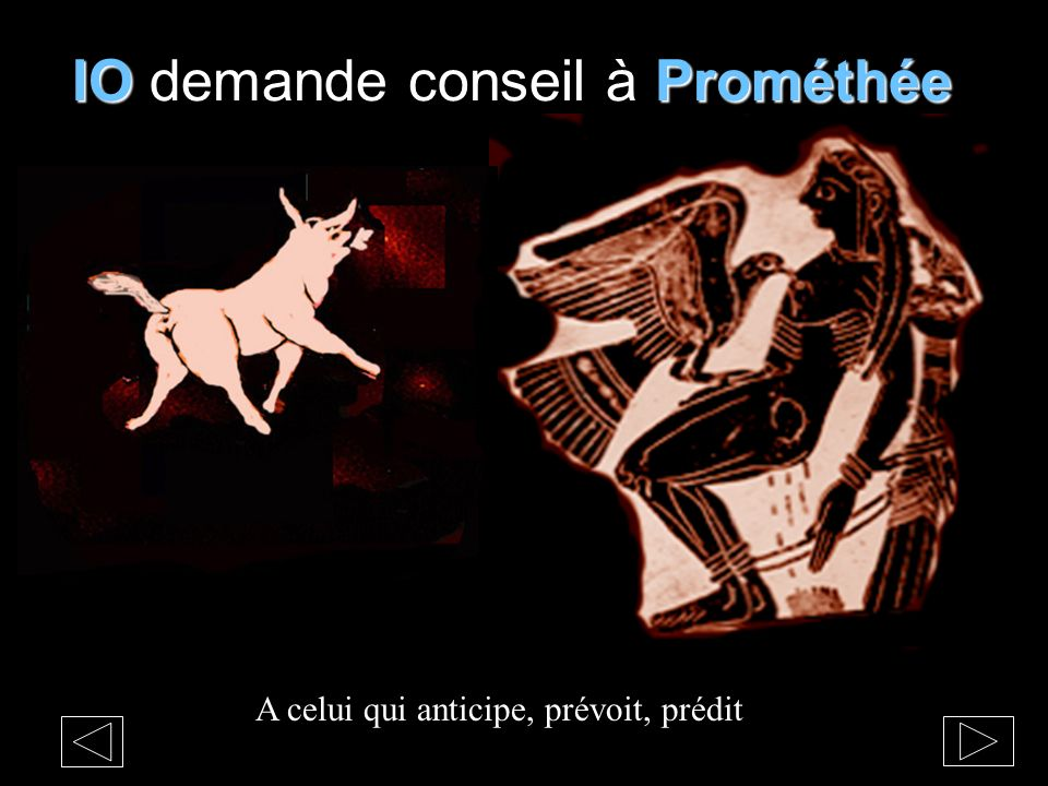 IO demande conseil à Prométhée