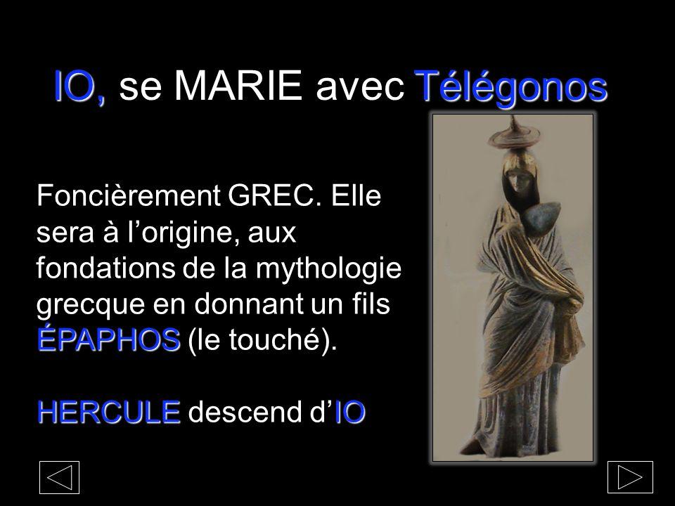 IO, se MARIE avec Télégonos