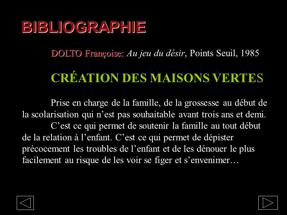 BIBLIOGRAPHIE DOLTO Françoise: Au jeu du désir, Points Seuil, 1985