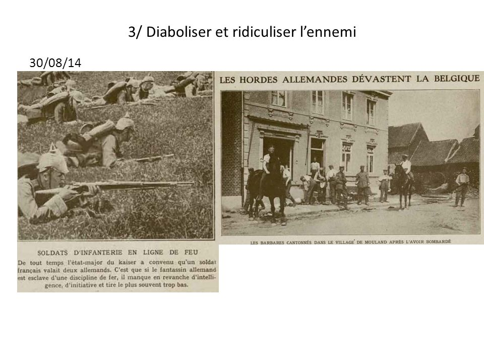 3/ Diaboliser et ridiculiser l'ennemi
