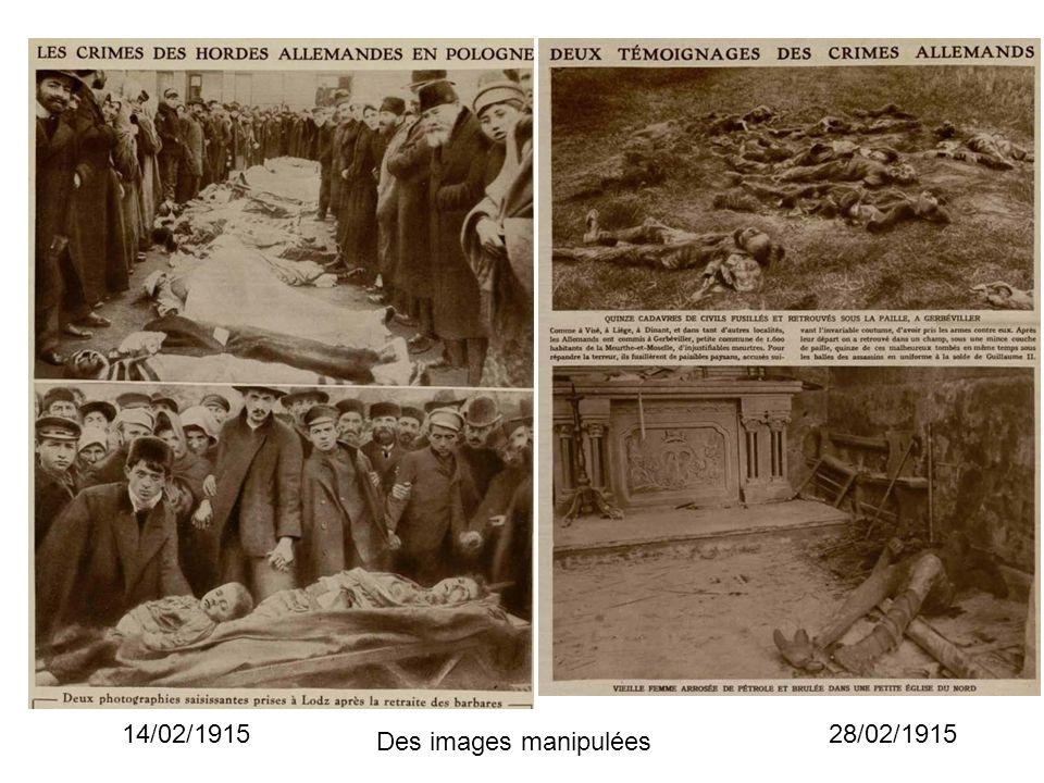 14/02/1915 28/02/1915 Des images manipulées