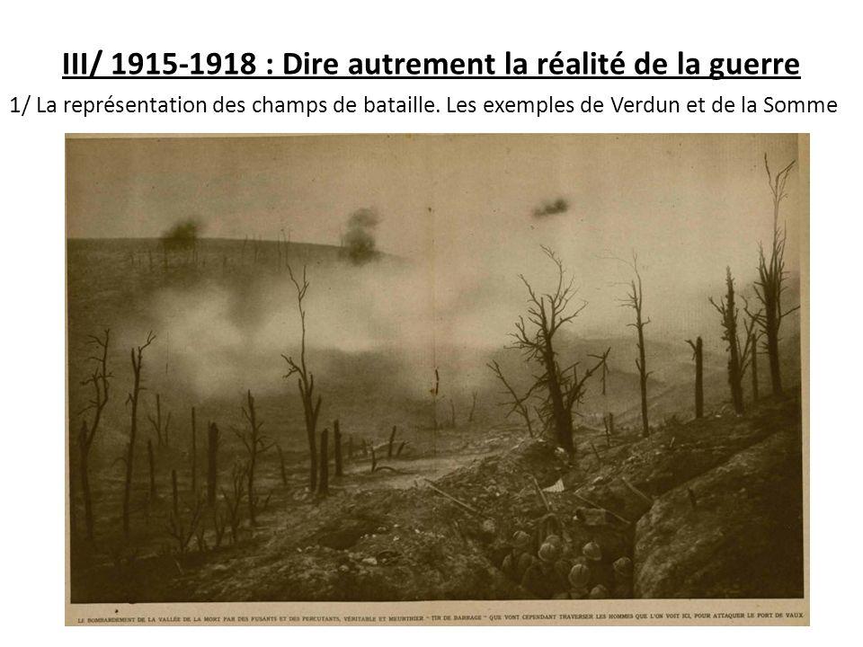 III/ 1915-1918 : Dire autrement la réalité de la guerre