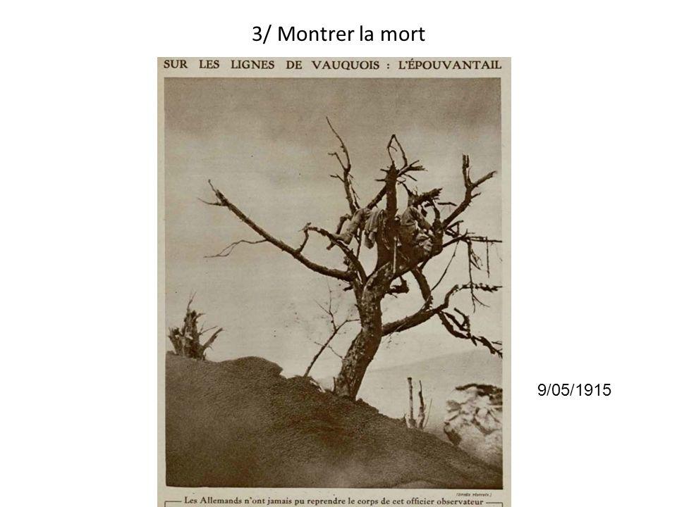 3/ Montrer la mort 9/05/1915