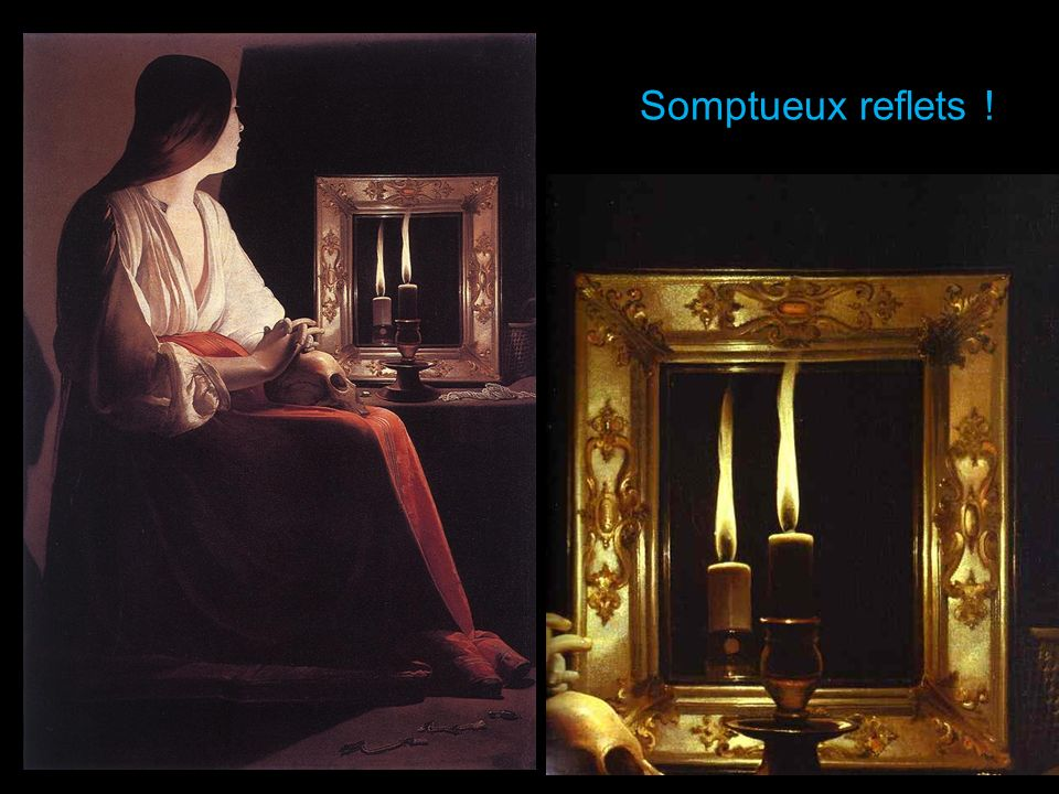 Somptueux reflets !