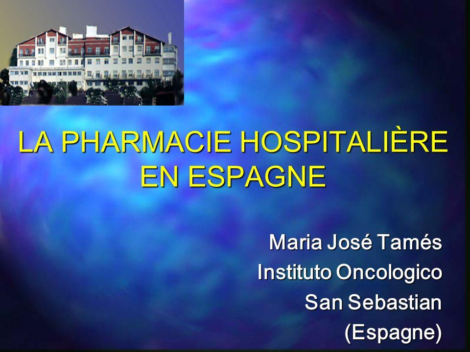 LA PHARMACIE HOSPITALIÈRE EN ESPAGNE