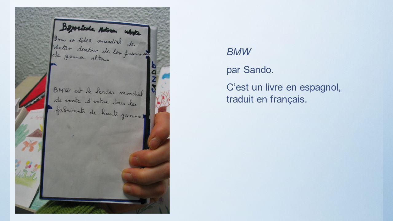 BMW par Sando. C'est un livre en espagnol, traduit en français.