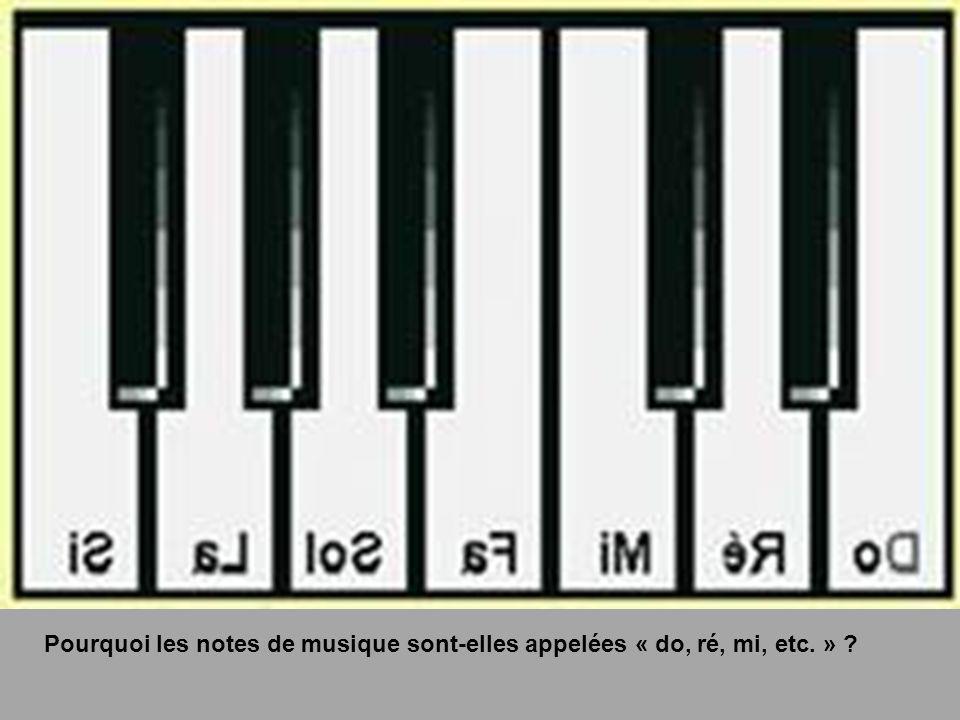 Pourquoi les notes de musique sont-elles appelées « do, ré, mi, etc. »