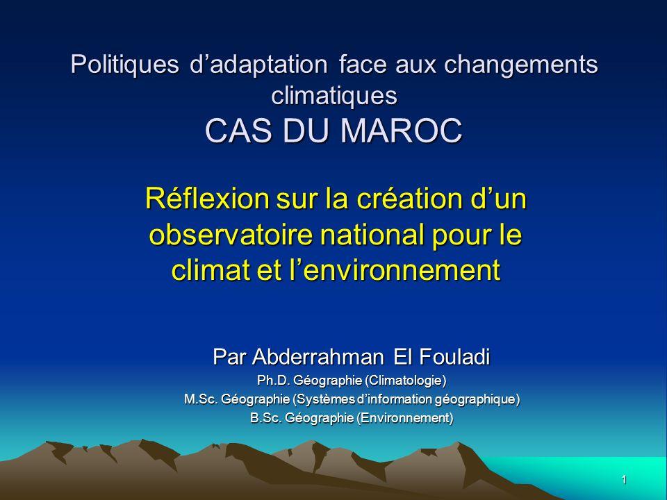 Politiques d'adaptation face aux changements climatiques CAS DU MAROC
