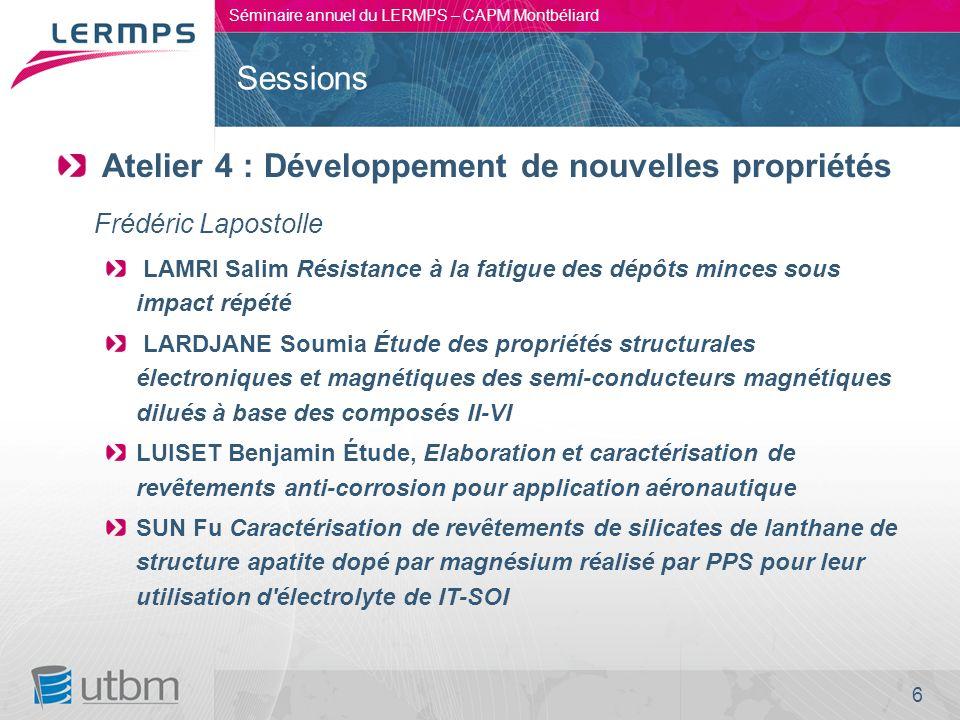 Atelier 4 : Développement de nouvelles propriétés Frédéric Lapostolle