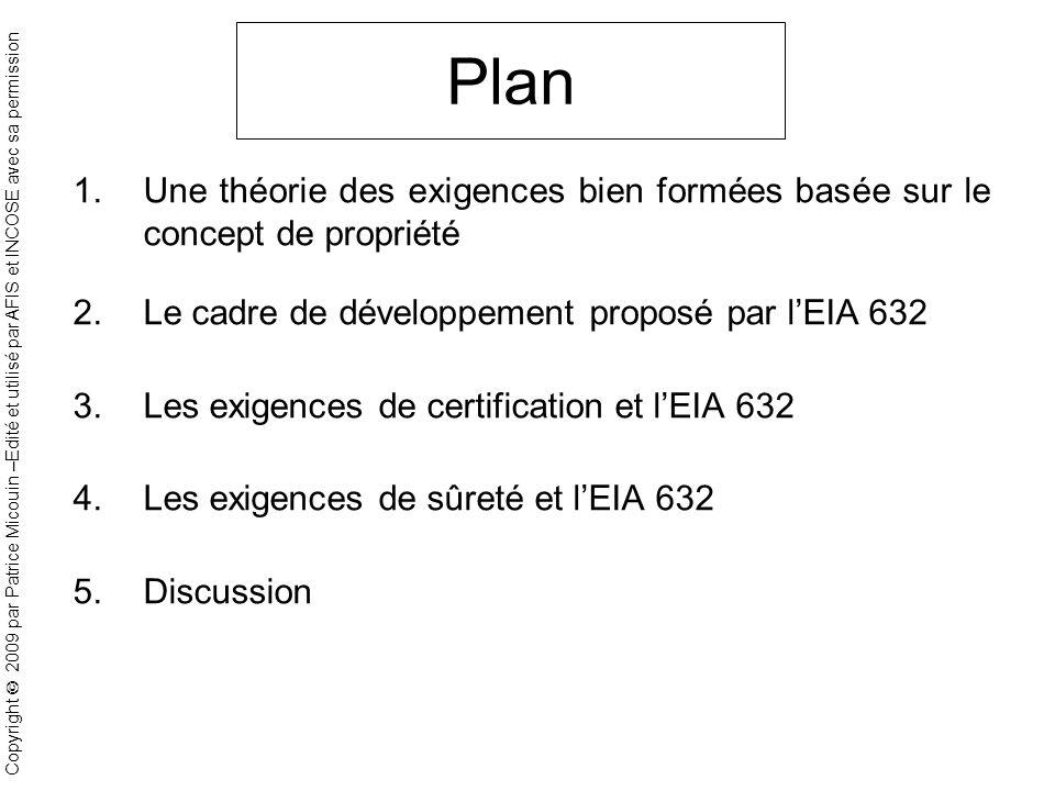 Plan Une théorie des exigences bien formées basée sur le concept de propriété. Le cadre de développement proposé par l'EIA 632.