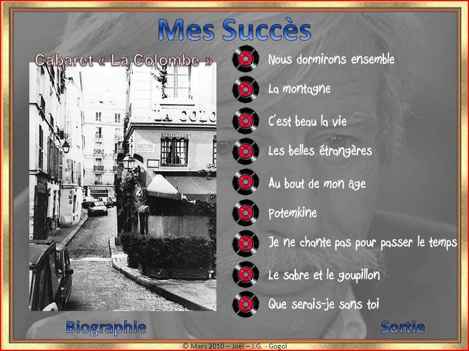 Mes Succès Biographie Sortie Cabaret « La Colombe »