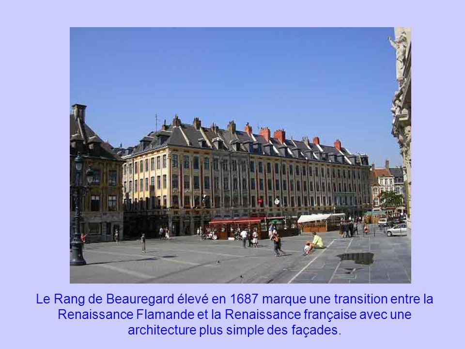 Le Rang de Beauregard élevé en 1687 marque une transition entre la Renaissance Flamande et la Renaissance française avec une architecture plus simple des façades.