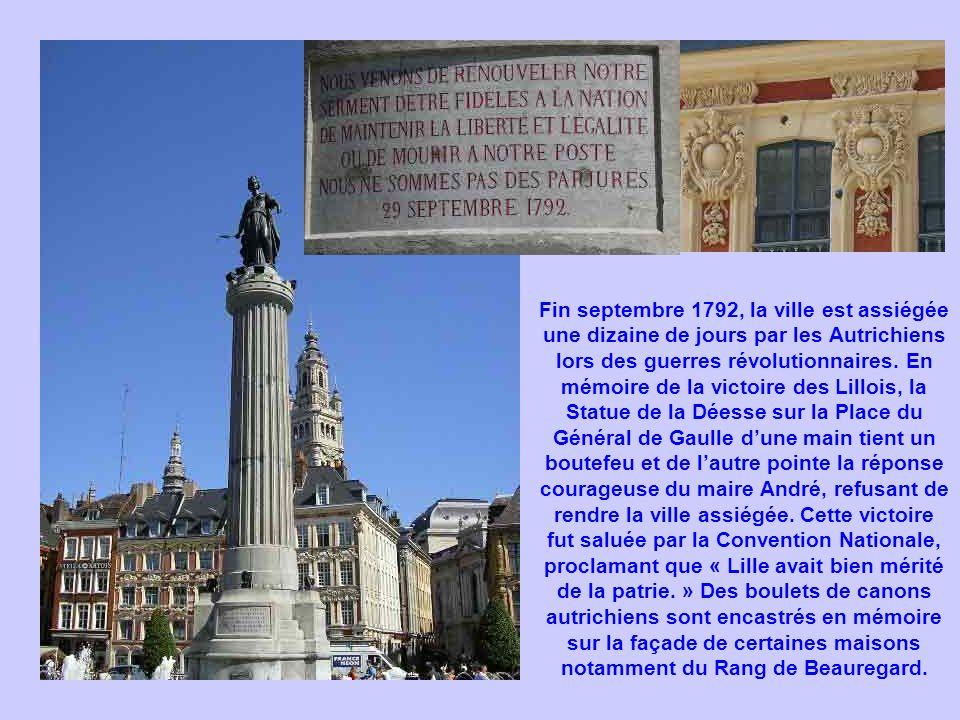 Fin septembre 1792, la ville est assiégée une dizaine de jours par les Autrichiens lors des guerres révolutionnaires.