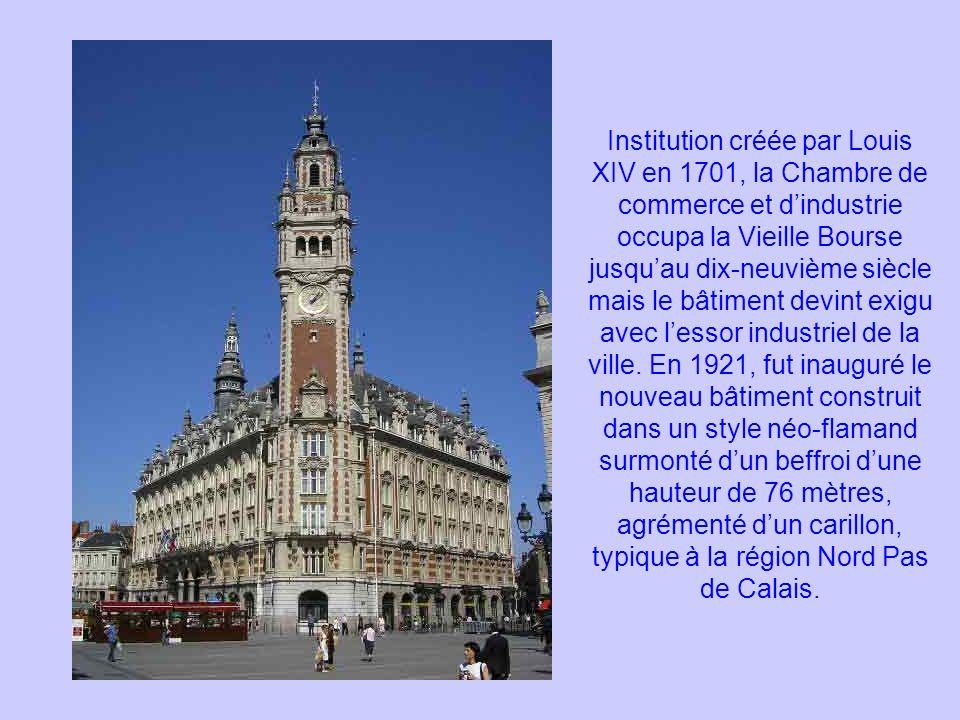Institution créée par Louis XIV en 1701, la Chambre de commerce et d'industrie occupa la Vieille Bourse jusqu'au dix-neuvième siècle mais le bâtiment devint exigu avec l'essor industriel de la ville.