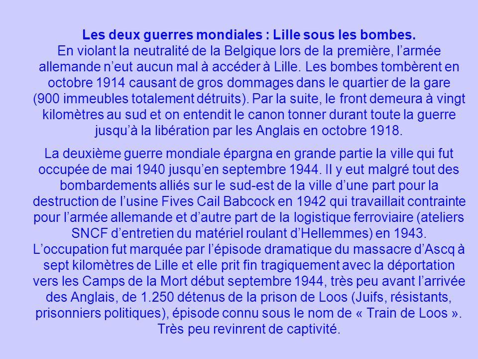 Les deux guerres mondiales : Lille sous les bombes