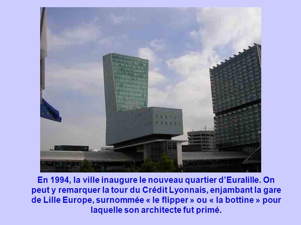 En 1994, la ville inaugure le nouveau quartier d'Euralille