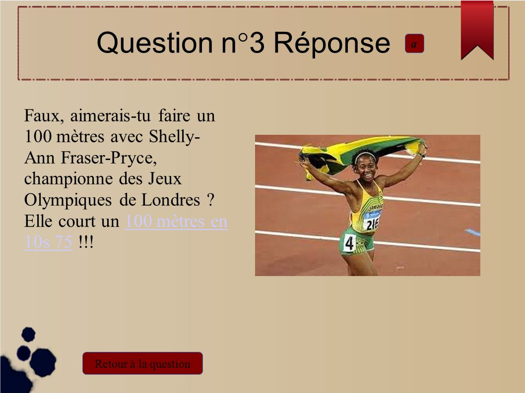 Question n°3 Réponse a.