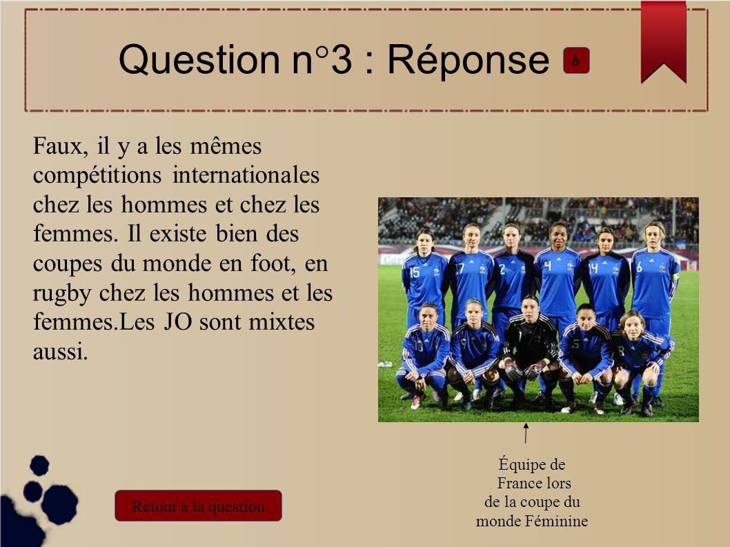 Question n°3 : Réponse b.
