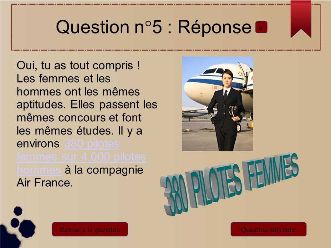 Question n°5 : Réponsea.