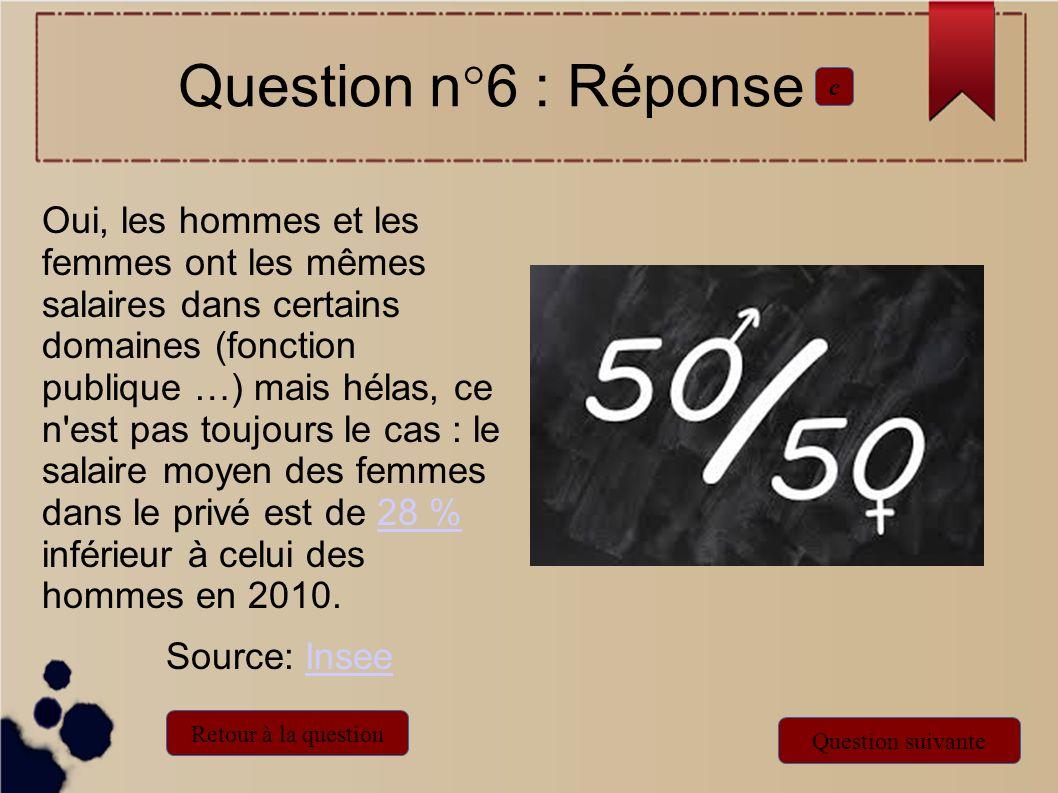 Question n°6 : Réponsec.