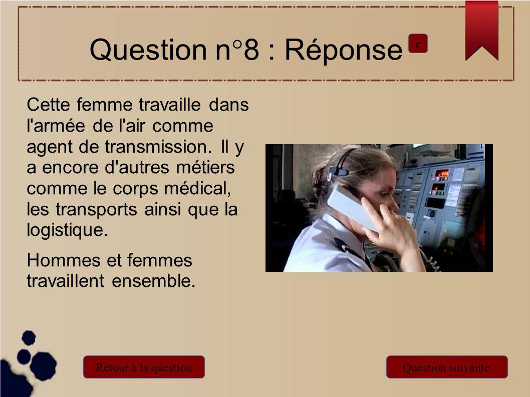Question n°8 : Réponsec.