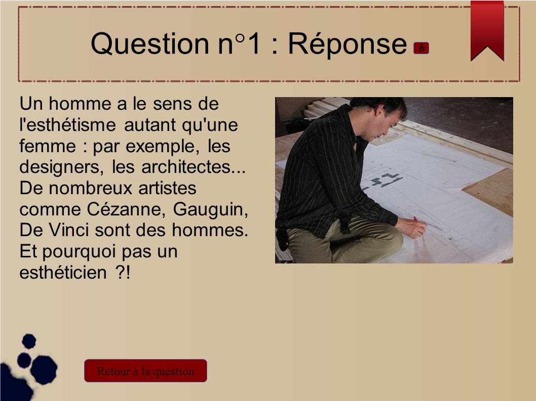 Question n°1 : Réponse b.