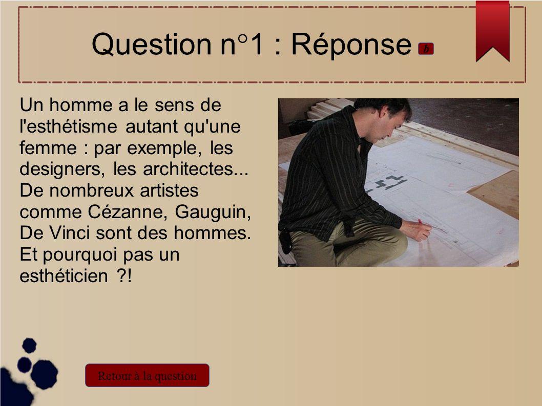 Question n°1 : Réponseb.