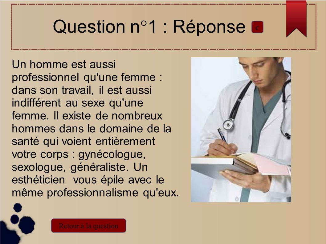 Question n°1 : Réponse c.