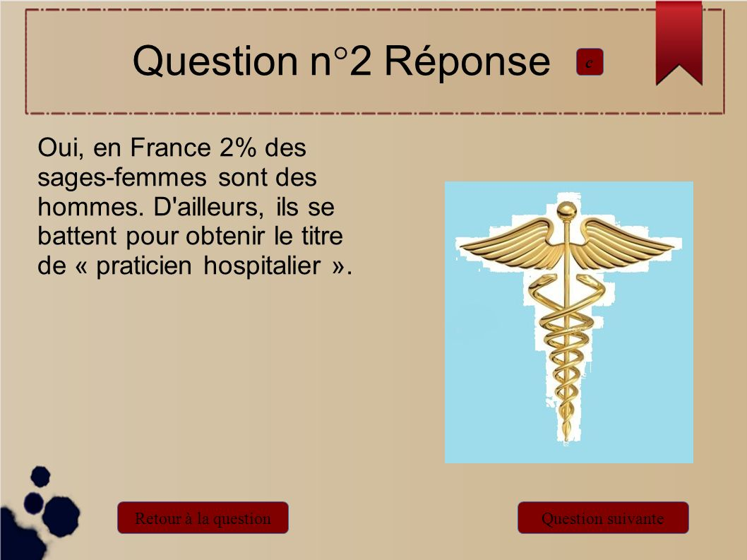 Question n°2 Réponse c.