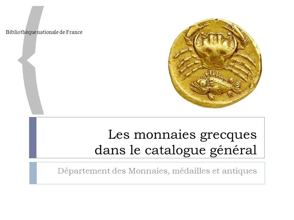 Les monnaies grecques dans le catalogue général