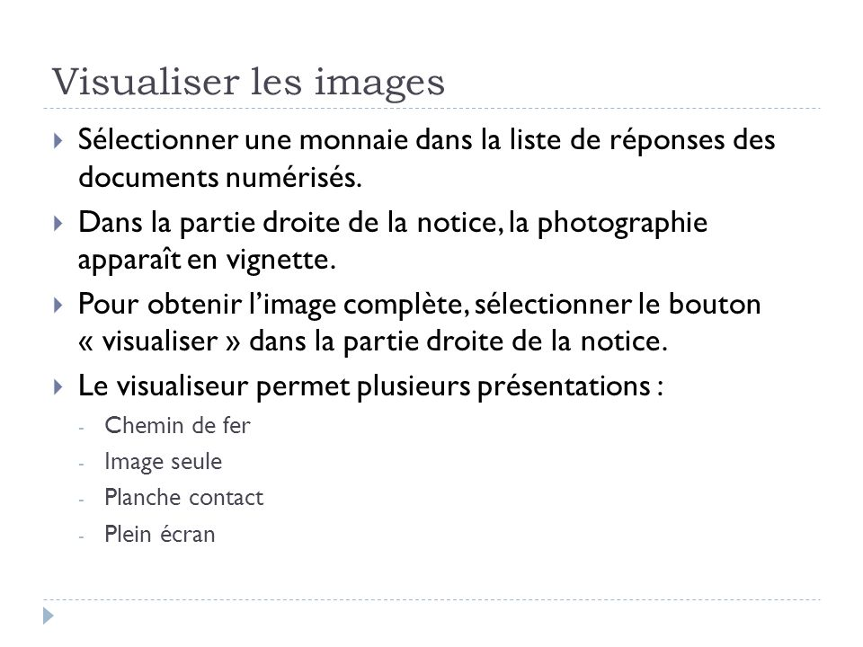 Visualiser les images Sélectionner une monnaie dans la liste de réponses des documents numérisés.