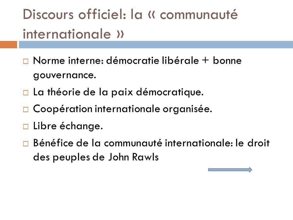 Discours officiel: la « communauté internationale »
