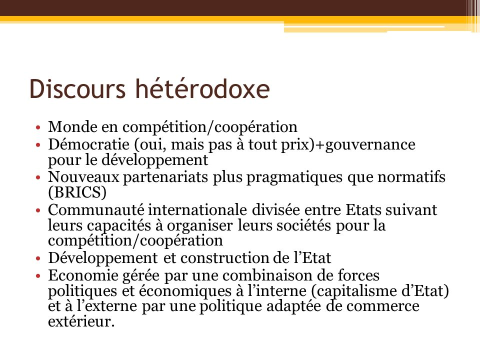 Discours hétérodoxe Monde en compétition/coopération