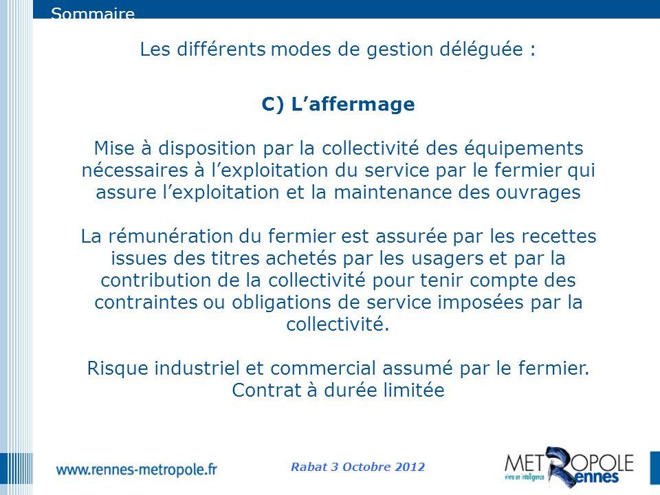 Les différents modes de gestion déléguée :