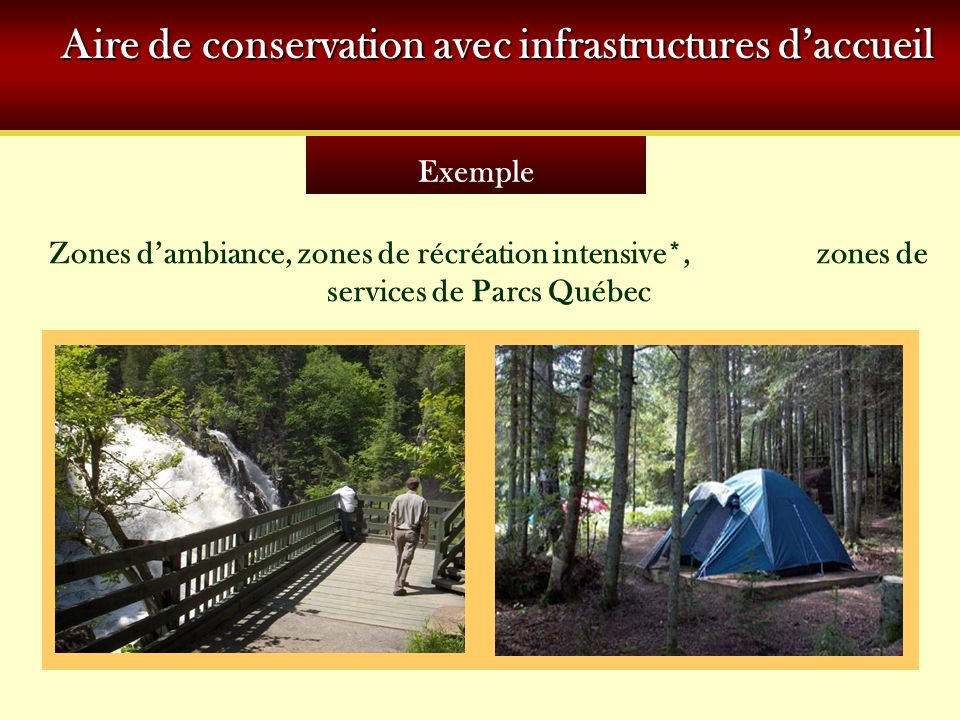 Aire de conservation avec infrastructures d'accueil
