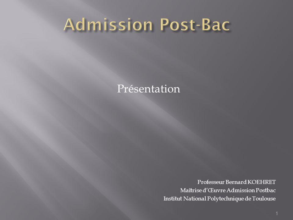 Admission Post-Bac Présentation Professeur Bernard KOEHRET