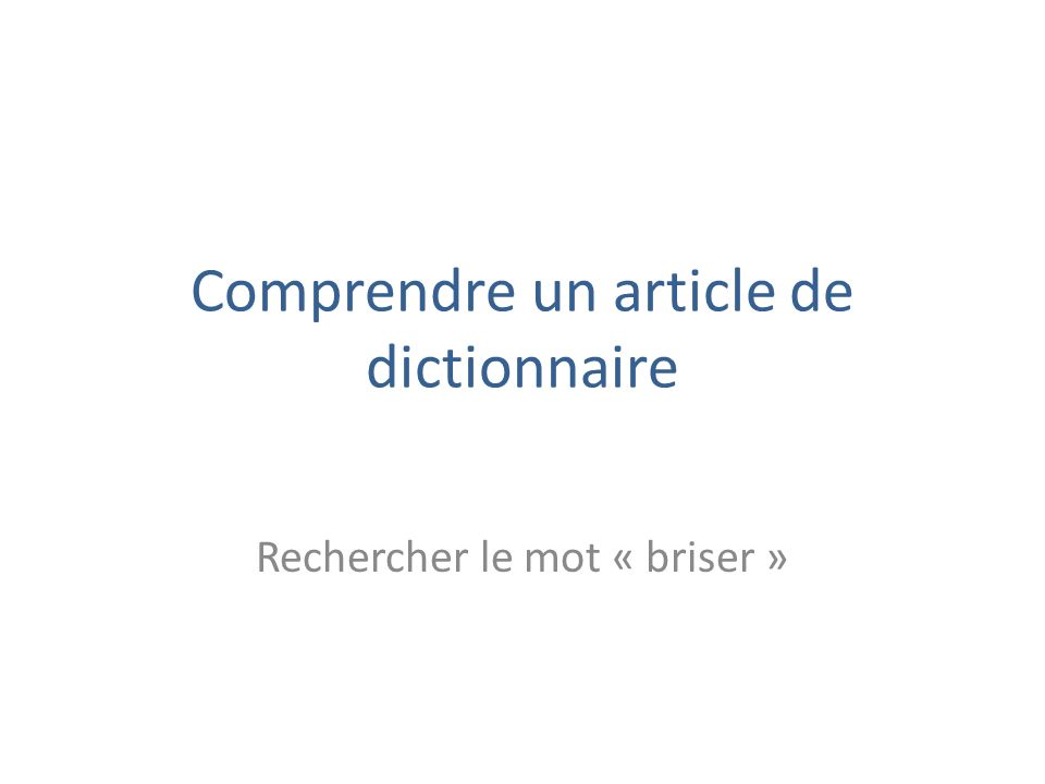 Comprendre un article de dictionnaire