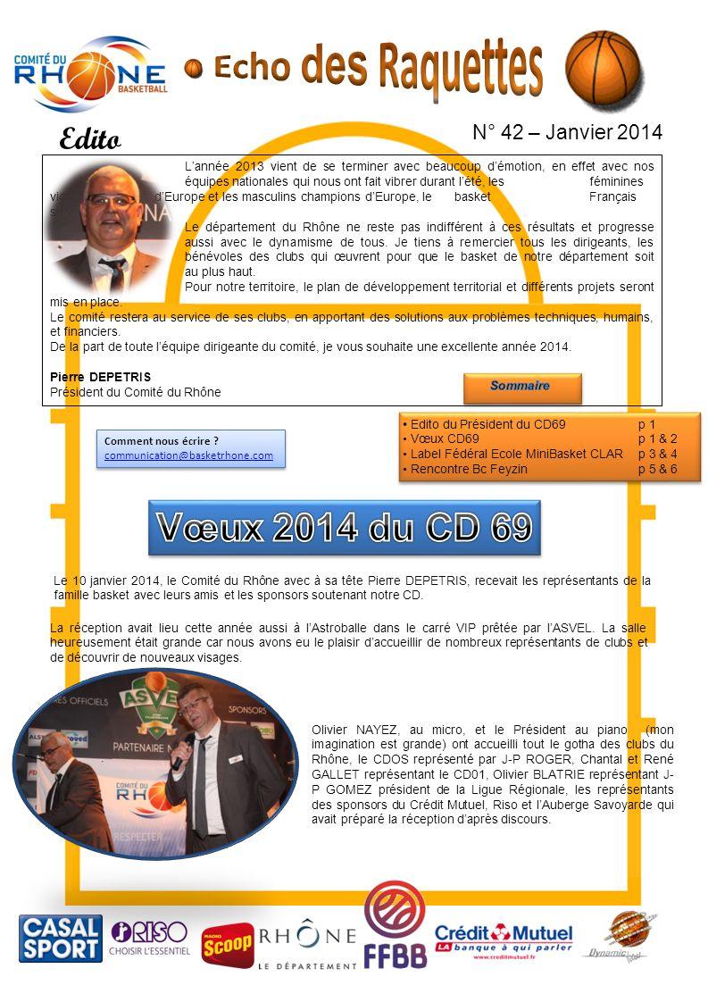 Echo des Raquettes Vœux 2014 du CD 69 Edito N° 42 – Janvier 2014