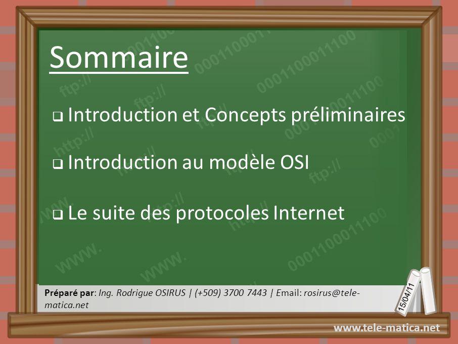Sommaire Introduction et Concepts préliminaires