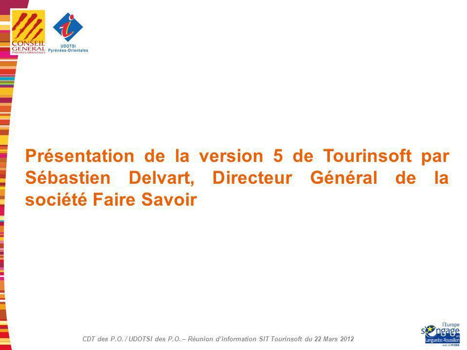 Présentation de la version 5 de Tourinsoft par Sébastien Delvart, Directeur Général de la société Faire Savoir