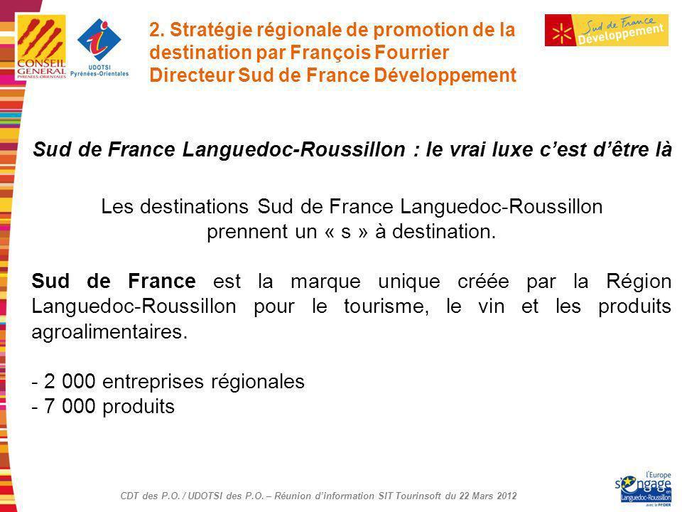 Sud de France Languedoc-Roussillon : le vrai luxe c'est d'être là