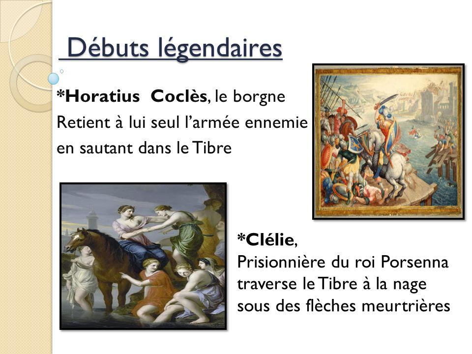 Débuts légendaires *Horatius Coclès, le borgne